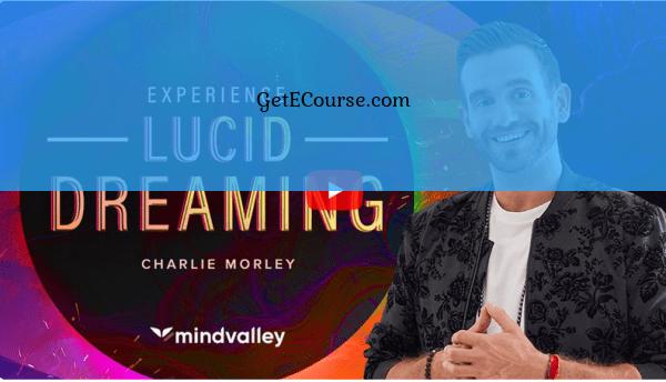 get mindvalley lucid dreaming charlie morley free download
